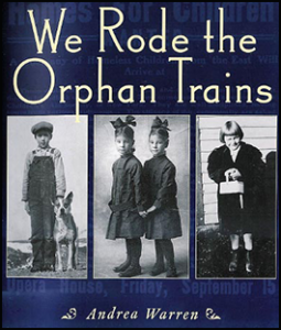 We Rode the Orphan Trains Book Jacket